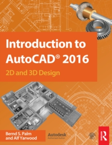 Introduction to AutoCAD 2016 : 2D and 3D Design, PDF eBook