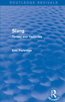 Slang : To-Day and Yesterday, EPUB eBook