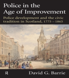 Police in the Age of Improvement, EPUB eBook