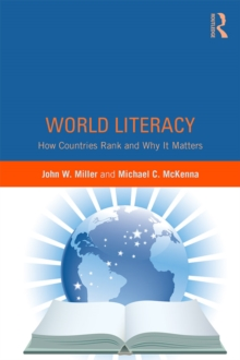 World Literacy : How Countries Rank and Why It Matters, PDF eBook