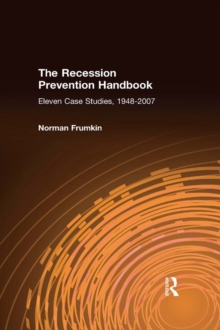 The Recession Prevention Handbook: Eleven Case Studies, 1948-2007 : Eleven Case Studies, 1948-2007, EPUB eBook