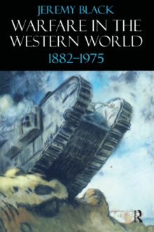 Warfare in the Western World, 1882-1975, EPUB eBook