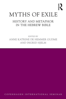 Myths of Exile : History and Metaphor in the Hebrew Bible, EPUB eBook