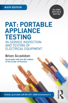 PAT: Portable Appliance Testing : In-Service Inspection and Testing of Electrical Equipment, EPUB eBook