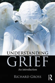 Understanding Grief : An Introduction, PDF eBook