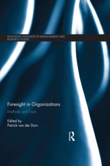 Foresight in Organizations : Methods and Tools, EPUB eBook