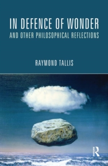 In Defence of Wonder and Other Philosophical Reflections, EPUB eBook