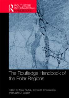 The Routledge Handbook of the Polar Regions, PDF eBook