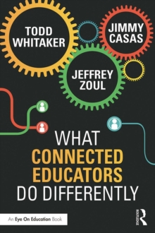 What Connected Educators Do Differently, PDF eBook