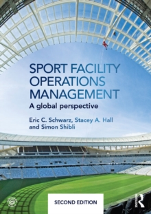 Sport Facility Operations Management : A Global Perspective, EPUB eBook