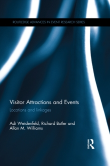 Visitor Attractions and Events : Locations and linkages, PDF eBook