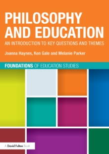 Philosophy and Education : An introduction to key questions and themes, EPUB eBook