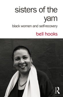 Sisters of the Yam : Black Women and Self-Recovery, EPUB eBook