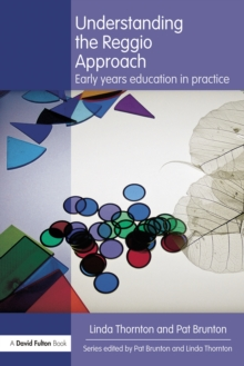 Understanding the Reggio Approach : Early years education in practice, EPUB eBook