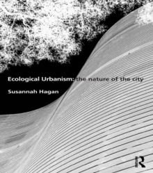 Ecological Urbanism: The Nature of the City, PDF eBook