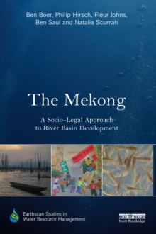 The Mekong: A Socio-legal Approach to River Basin Development, EPUB eBook