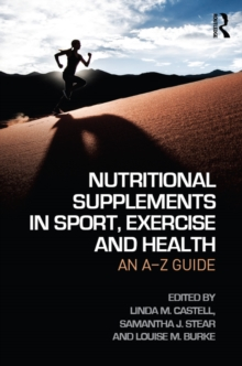 Nutritional Supplements in Sport, Exercise and Health : An A-Z Guide, EPUB eBook