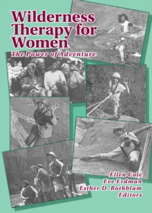 Wilderness Therapy for Women : The Power of Adventure, PDF eBook