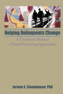 Helping Delinquents Change : A Treatment Manual of Social Learning Approaches, EPUB eBook