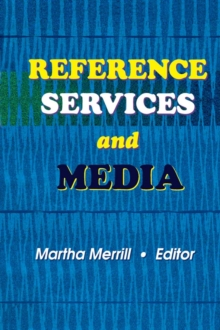 Reference Services and Media, PDF eBook