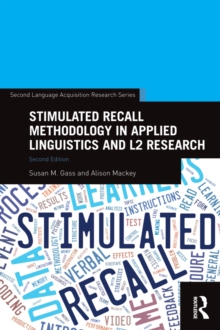 Stimulated Recall Methodology in Applied Linguistics and L2 Research, EPUB eBook