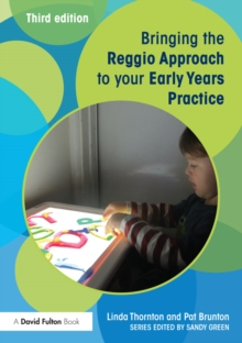 Bringing the Reggio Approach to your Early Years Practice, EPUB eBook
