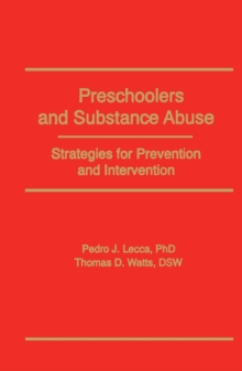 Preschoolers and Substance Abuse : Strategies for Prevention and Intervention, EPUB eBook