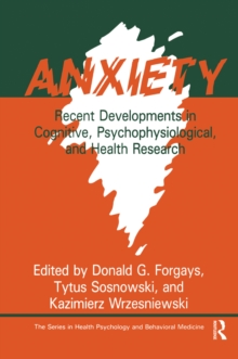 Anxiety : Recent Developments In Cognitive, Psychophysiological And Health Research, EPUB eBook