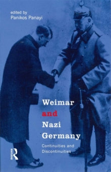 Weimar and Nazi Germany : Continuities and Discontinuities, EPUB eBook