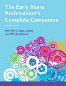 The Early Years Professional's Complete Companion 2nd edn, PDF eBook