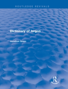 Dictionary of Jargon (Routledge Revivals), EPUB eBook