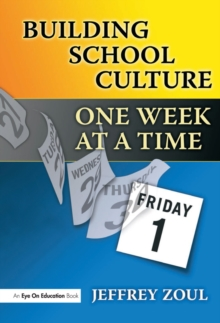 Building School Culture One Week at a Time, EPUB eBook