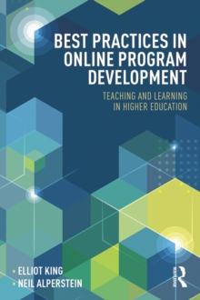 Best Practices in Online Program Development : Teaching and Learning in Higher Education, EPUB eBook