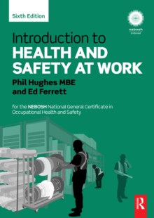 Introduction to Health and Safety at Work : for the NEBOSH National General Certificate in Occupational Health and Safety, EPUB eBook