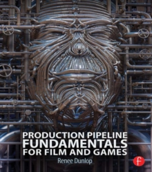 Production Pipeline Fundamentals for Film and Games, PDF eBook