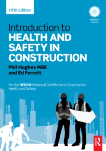 Introduction to Health and Safety in Construction : for the NEBOSH National Certificate in Construction Health and Safety, PDF eBook
