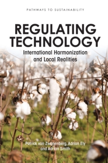 Regulating Technology : International Harmonization and Local Realities, PDF eBook