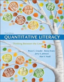 Quantitative Literacy : Thinking Between the Lines, Hardback Book