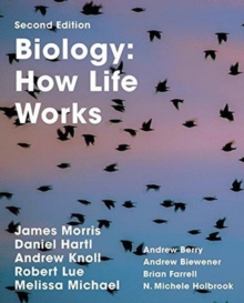 Biology: How Life Works, Hardback Book