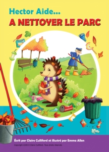 Hector Aide A Nettoyer Le Parc, EPUB eBook