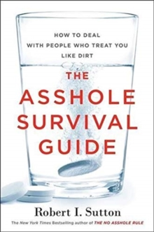 The Asshole Survival Guide (International Edition), Paperback Book