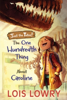 The One Hundredth Thing About Caroline, Paperback Book