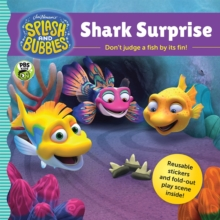 Splash and Bubbles: Shark Surprise with sticker play scene, Paperback / softback Book