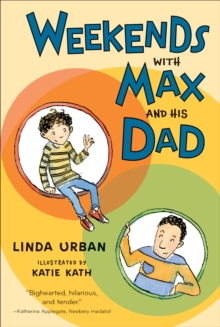 Weekends with Max and His Dad, Paperback Book