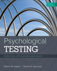 Psychological Testing : Principles, Applications, and Issues, Paperback / softback Book