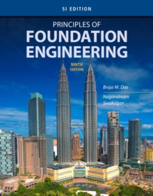 Principles of Foundation Engineering, SI Edition, Paperback Book