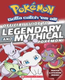 Official Guide to Legendary and Mythical Pokemon, Paperback Book