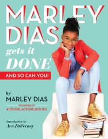Marley Dias Gets it Done And So Can You, Paperback Book