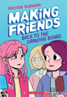Making Friends: Back to the Drawing Board (Making Friends #2), Paperback Book