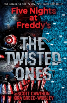 Five Nights at Freddy's: The Twisted Ones, Paperback / softback Book